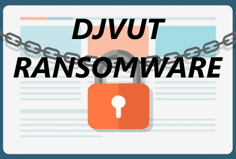 How to remove Djvut Ransomware and decrypt .djvut files