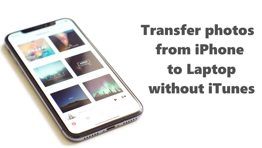 transfer photos from iPhone to Laptop without iTunes