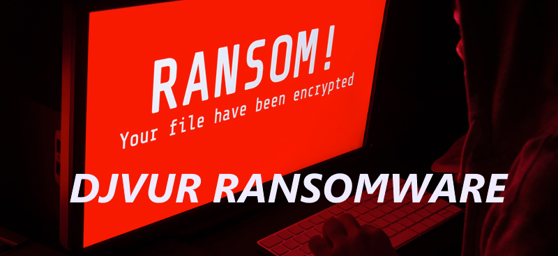 How to remove Djvur Ransomware and decrypt .djvur files