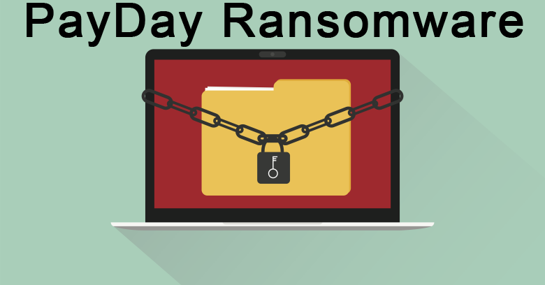 How to remove PayDay Ransomware and decrypt files