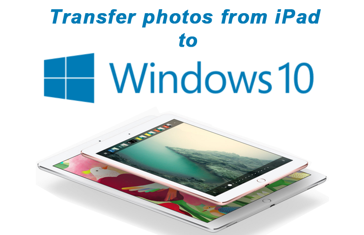 transfer photos from iPad to Laptop without iTunes