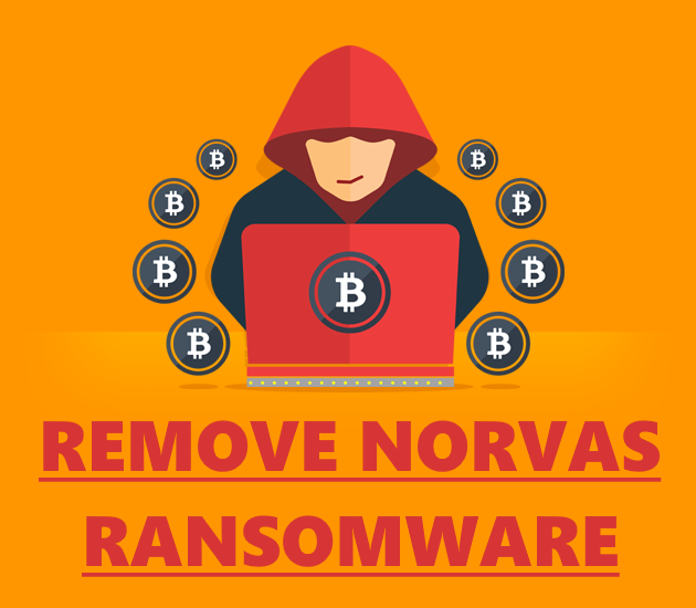 How to remove Norvas ransomware and restore .norvas files