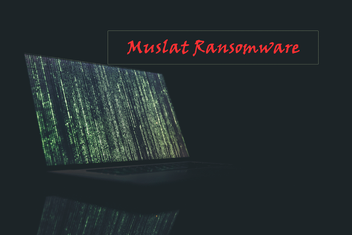 How to remove Muslat Ransomware and decrypt .muslat files