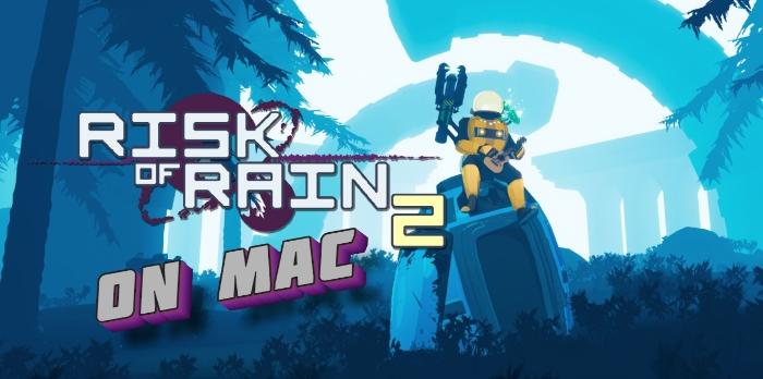 run-risk-of-rain-2-on-mac-main
